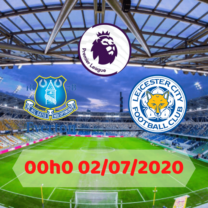 soikeo79.com-Everton-vs-Leicester-00h00 02072020