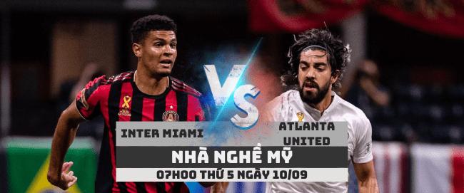 soikeo79.com-nha-nghe-my-inter-miami-vs-atlanta-united-min