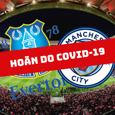 everton-vs-man-city-hoan-covid