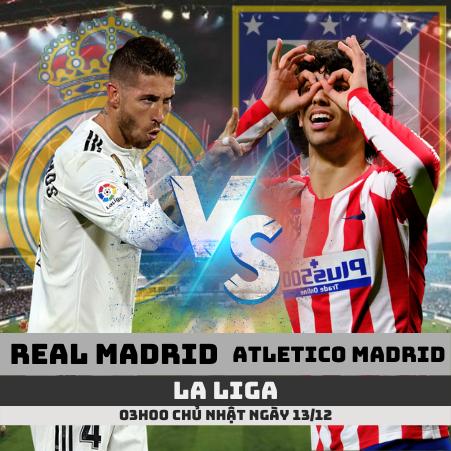 nhan-dinh-real-madrid-vs-atletico-madrid-la-liga-soikeo79