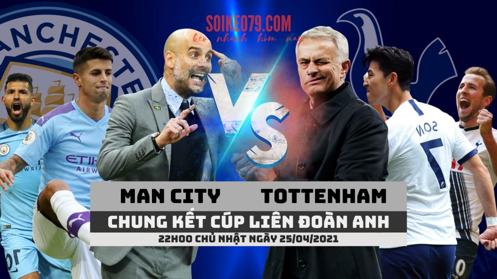 chung kết cúp Liên đoàn Anh 2021-man-city-vs-tottenham-ttbd-soikeo79