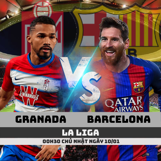 nhan-dinh-granada-vs-barcelona-la-liga-ttbd-tructiepbongda