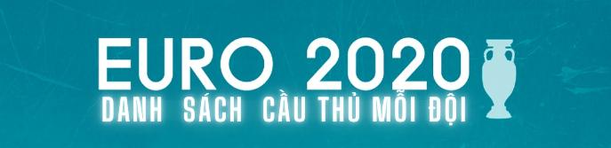 Danh sách cau thu euro 2021