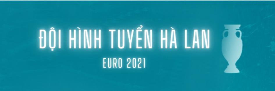 doi hinh tuyen ha lan euro 2021 (1)