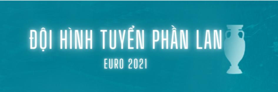doi hinh tuyen phan lan euro 2021 (1)