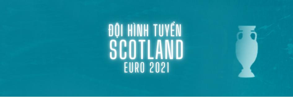 doi hinh tuyen scotland euro 2021 soikeo79 (1)