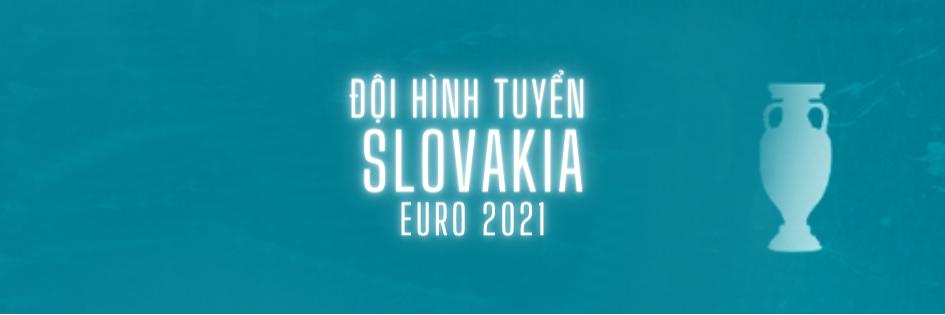 doi hinh tuyen slovakia euro 2021 soikeo79 (1)