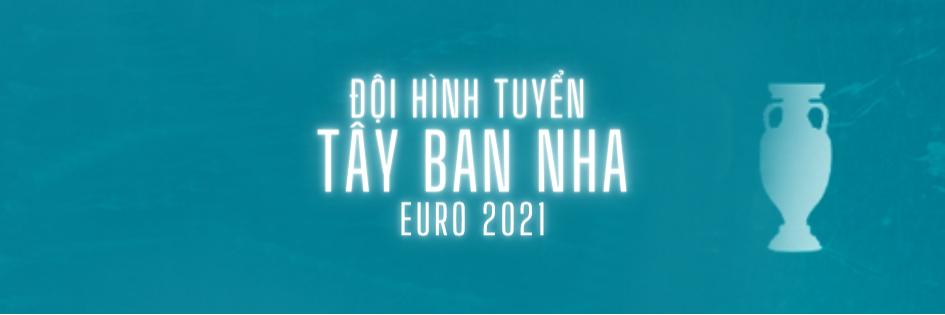 doi hinh tuyen tay ban nha euro 2021 soikeo79 (1)