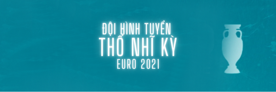 doi hinh tuyen tho nhi ky euro 2021 (1)