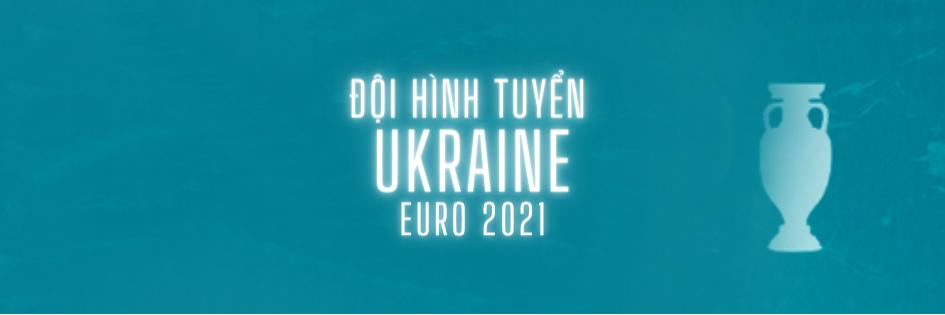 đội hình tuyển ukraine euro 2021 soikeo79-2